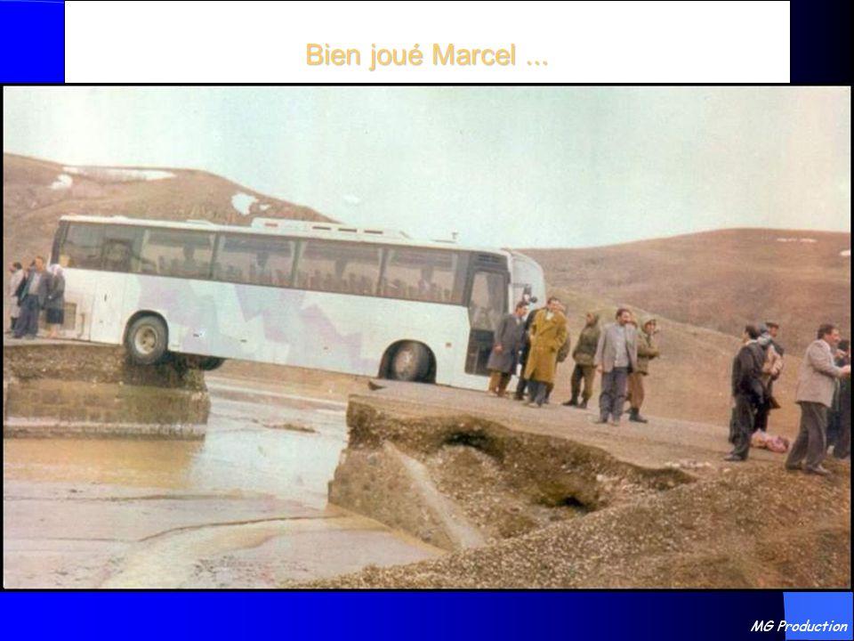 Bien joué Marcel ... MG Production