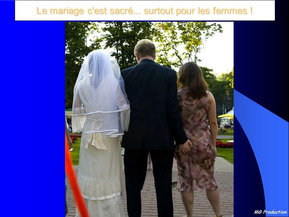 Le mariage c est sacré... surtout pour les femmes !
