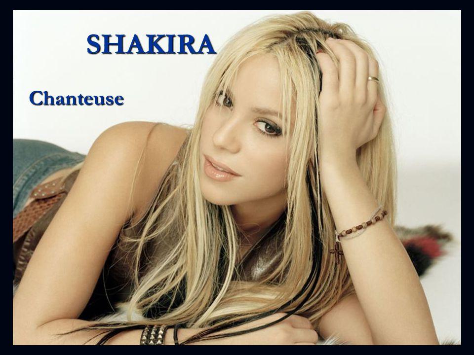 SHAKIRA Chanteuse