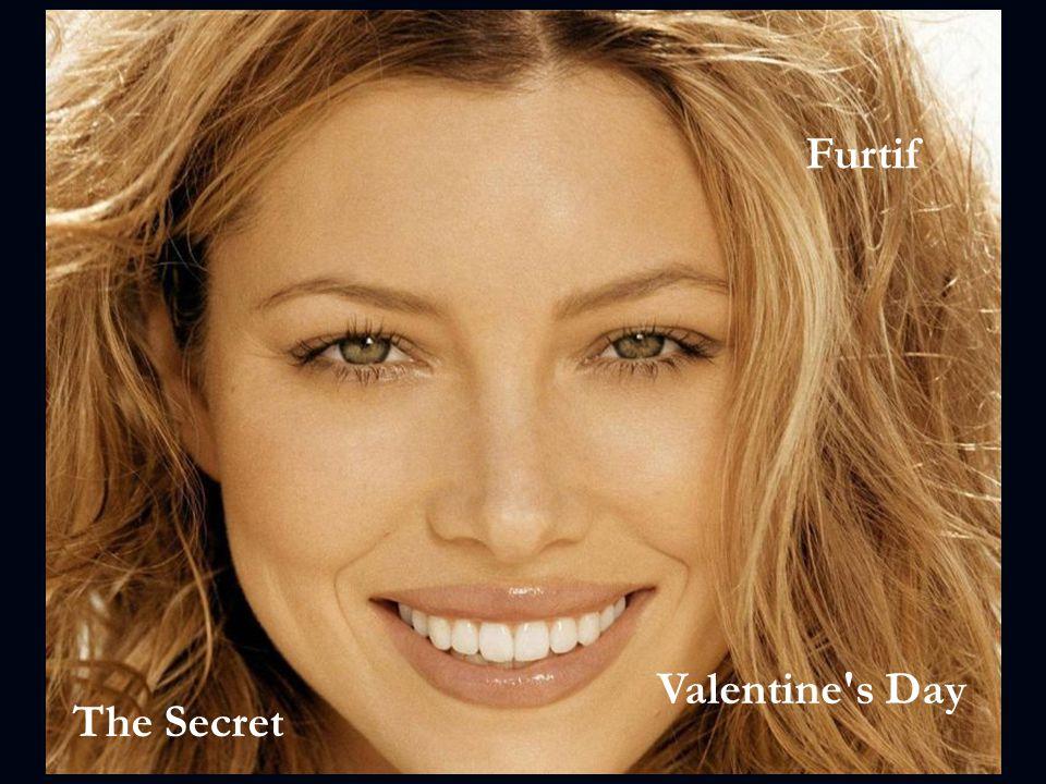 Furtif Valentine s Day The Secret