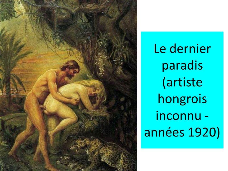 Le dernier paradis (artiste hongrois inconnu - années 1920)