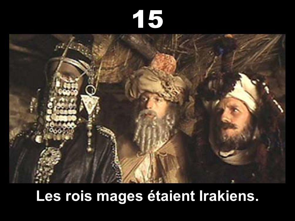 Les rois mages étaient Irakiens.