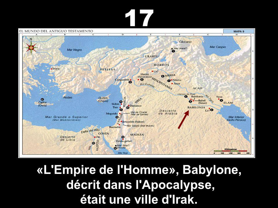 «L Empire de l Homme», Babylone, décrit dans l Apocalypse,