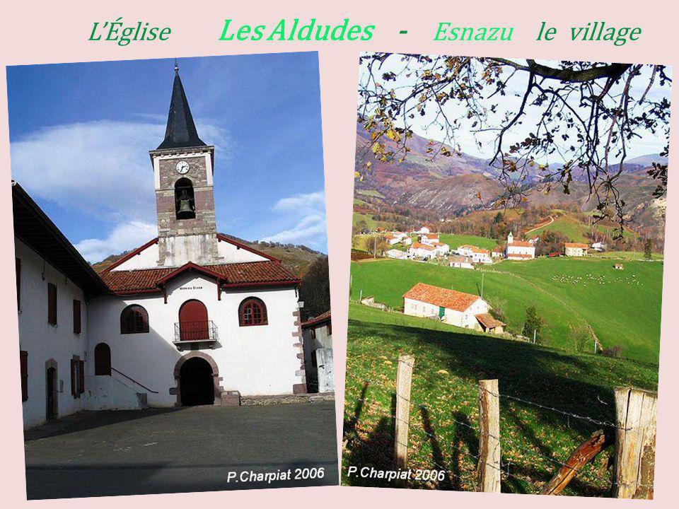 L'Église Les Aldudes - Esnazu le village