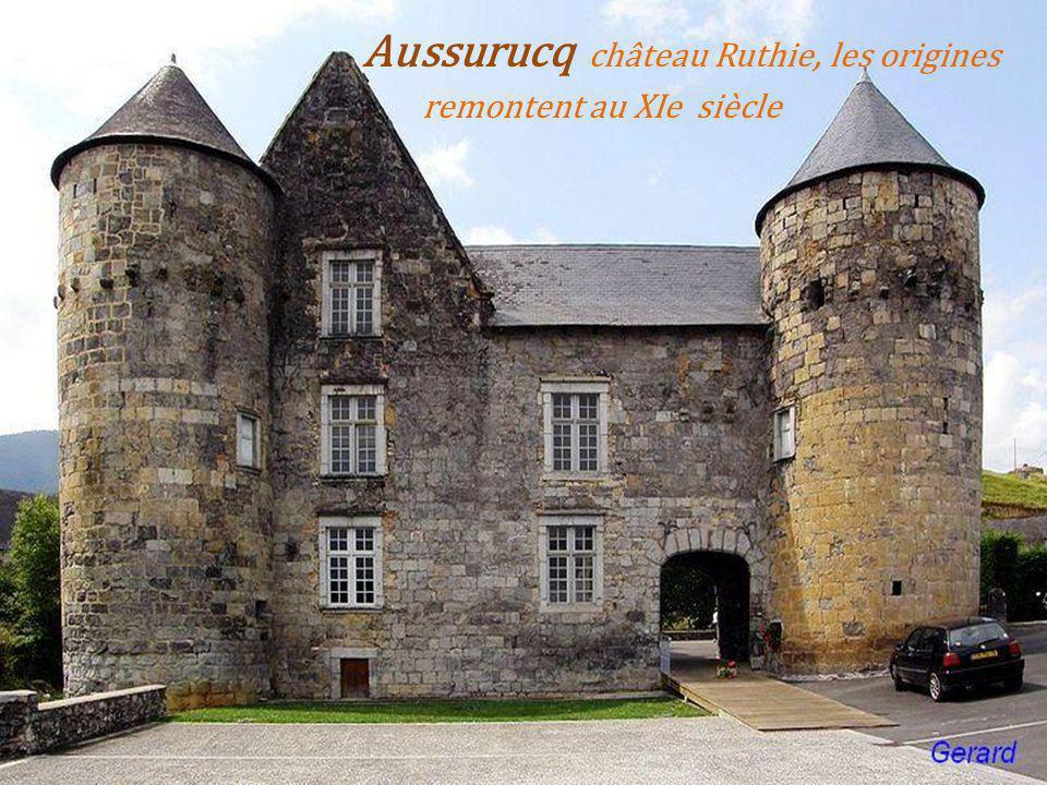 Aussurucq château Ruthie, les origines . remontent au XIe siècle