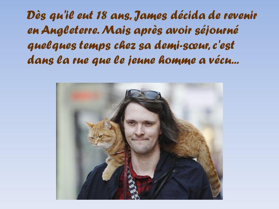 Dès qu il eut 18 ans, James décida de revenir en Angleterre