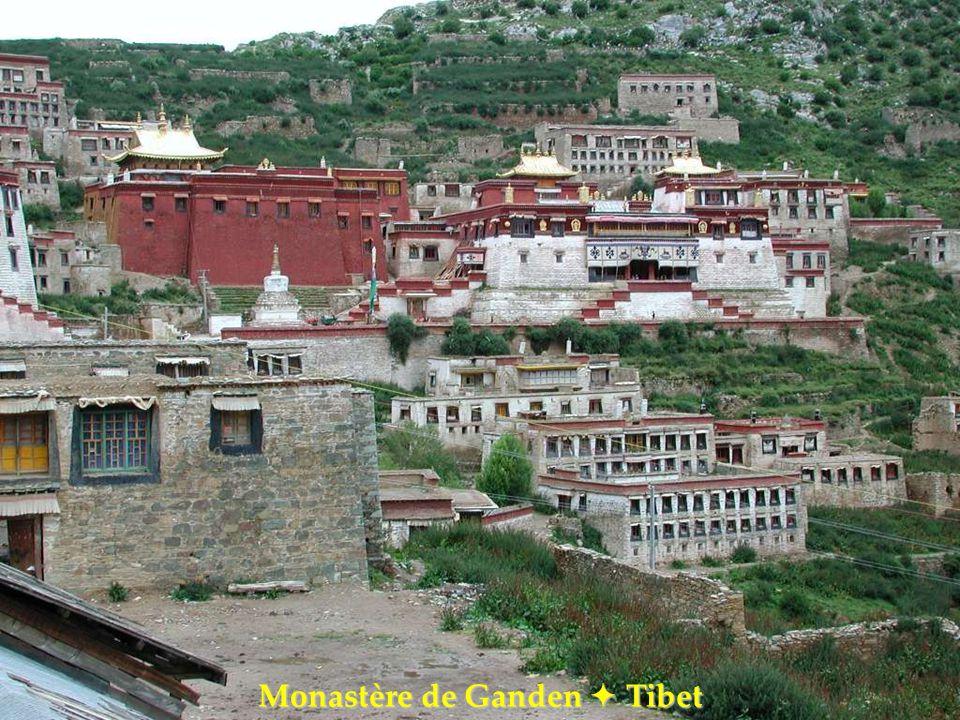 Monastère de Ganden  Tibet