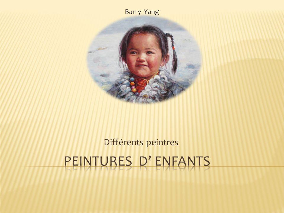 Barry Yang Différents peintres Peintures d' enfants