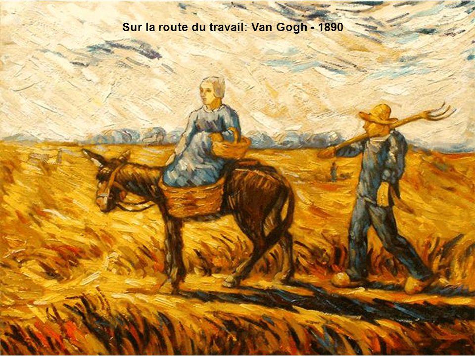 Sur la route du travail: Van Gogh - 1890