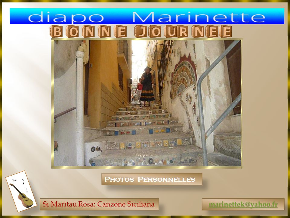 Photos Personnelles Si Maritau Rosa: Canzone Siciliana marinettek@yahoo.fr