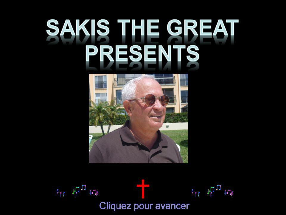 SAKIS THE GREAT PRESENTS