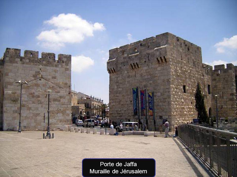 Porte de Jaffa Muraille de Jérusalem