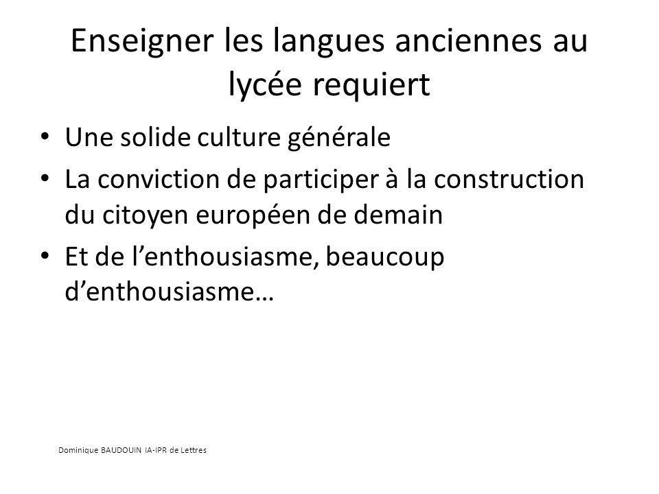 Enseigner les langues anciennes au lycée requiert