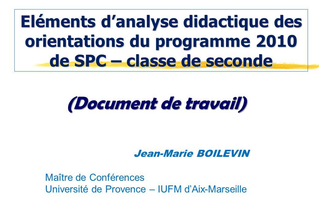 Eléments d'analyse didactique des orientations du programme 2010 de SPC – classe de seconde