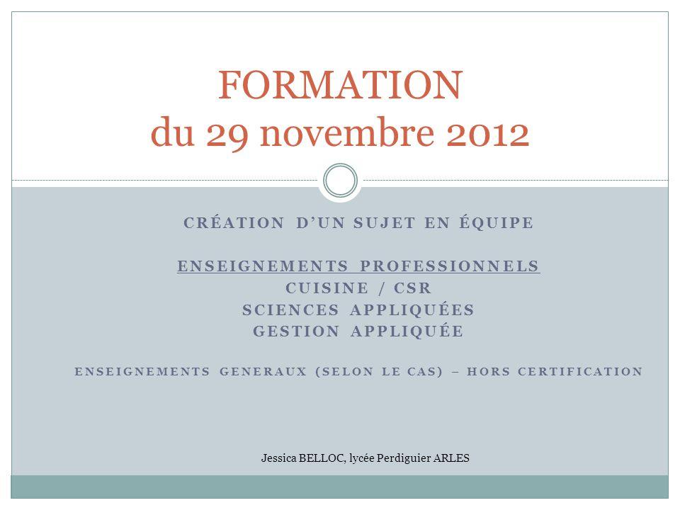 FORMATION du 29 novembre 2012 Création d'un sujet en équipe
