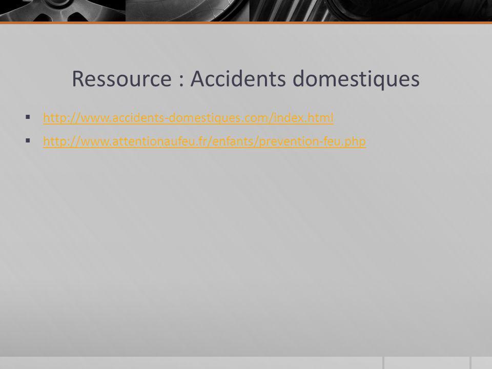Ressource : Accidents domestiques