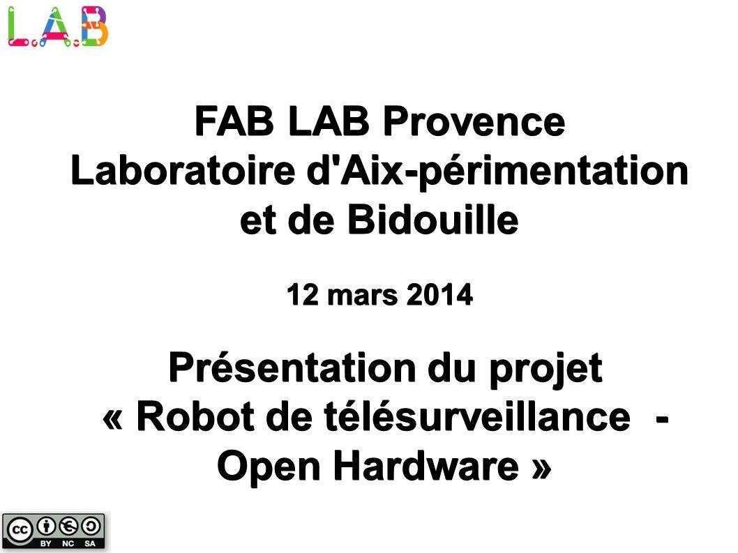 FAB LAB Provence Laboratoire d Aix-périmentation et de Bidouille