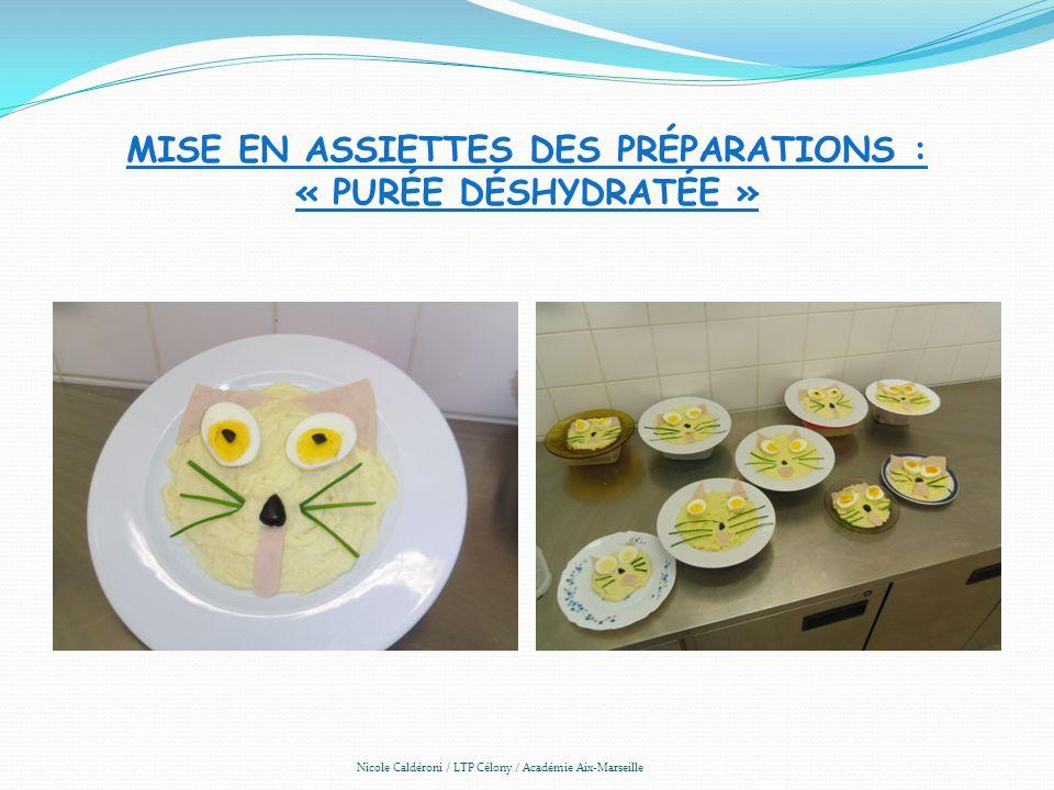 Mise en assiettes des préparations : « purée déshydratée »