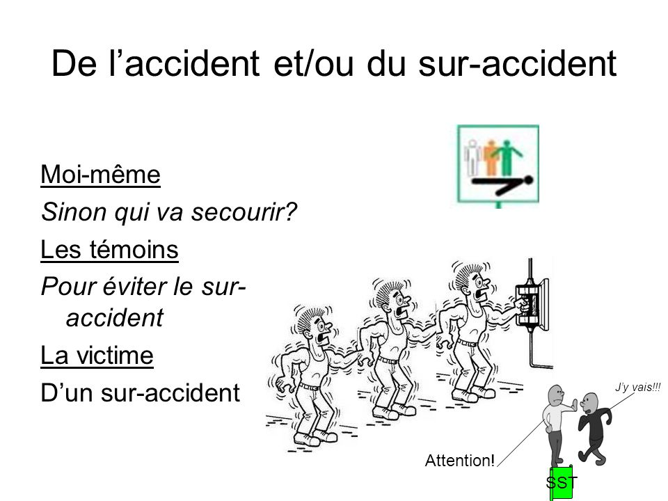 De l'accident et/ou du sur-accident