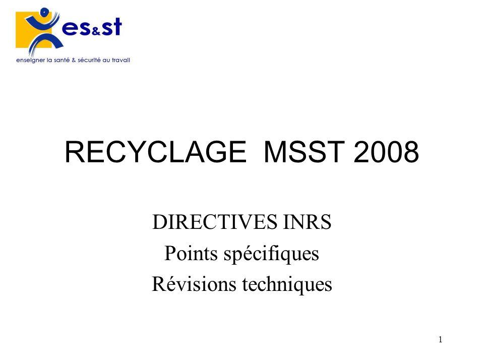 DIRECTIVES INRS Points spécifiques Révisions techniques