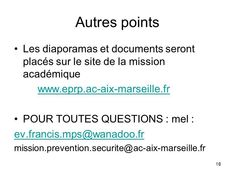 Autres points Les diaporamas et documents seront placés sur le site de la mission académique. www.eprp.ac-aix-marseille.fr.