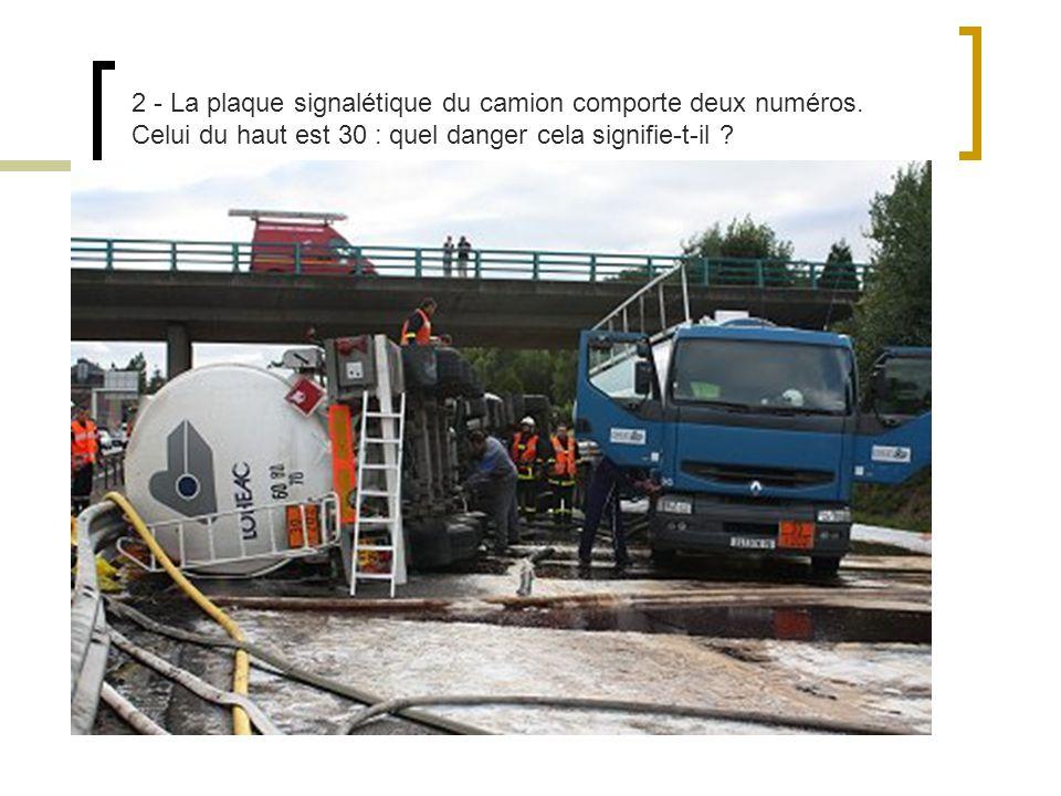 2 - La plaque signalétique du camion comporte deux numéros