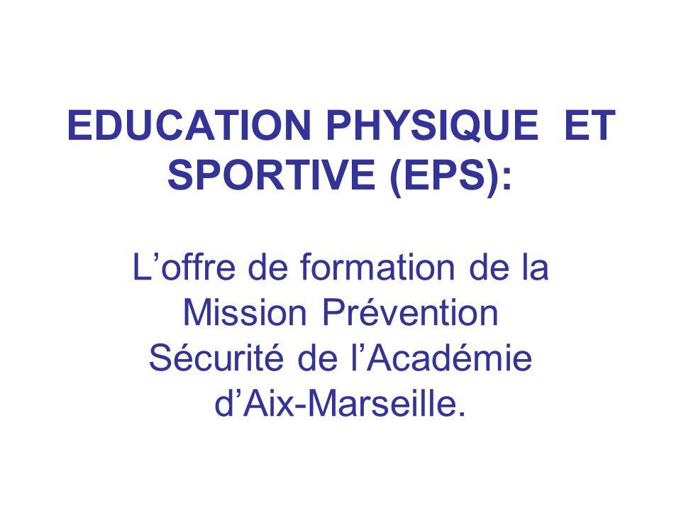 EDUCATION PHYSIQUE ET SPORTIVE (EPS):