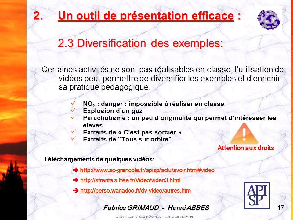 Un outil de présentation efficace : 2.3 Diversification des exemples: