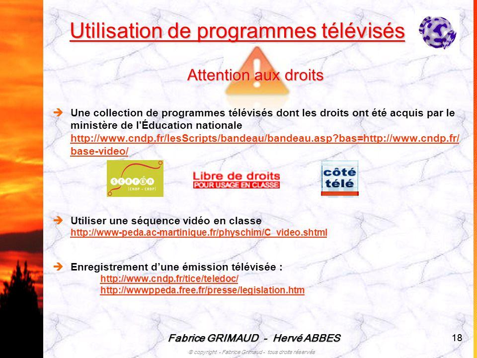 Utilisation de programmes télévisés