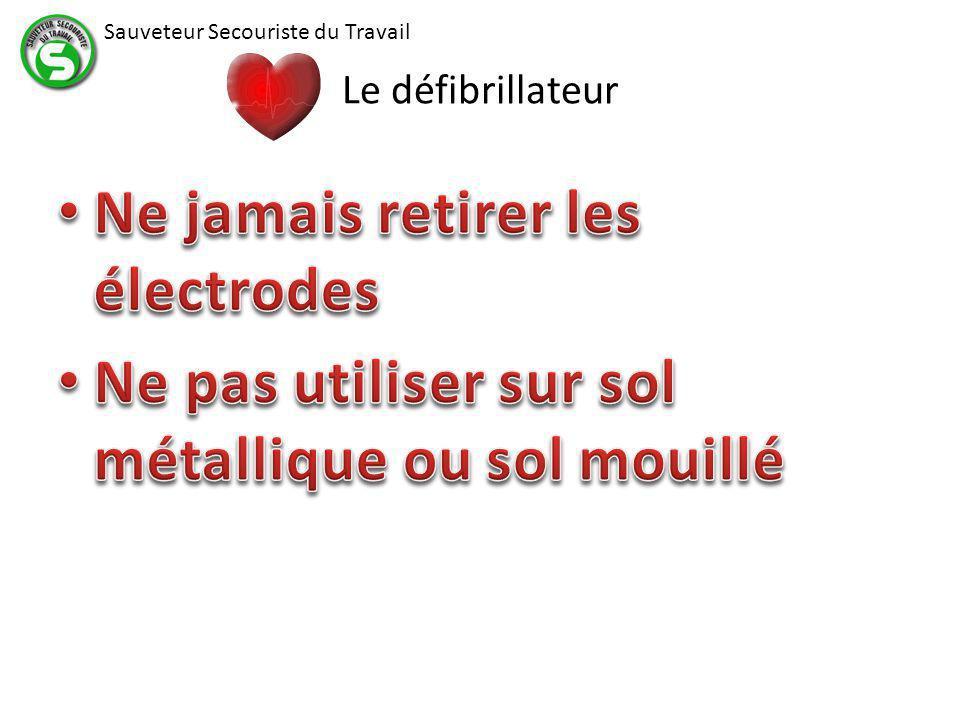 Ne jamais retirer les électrodes