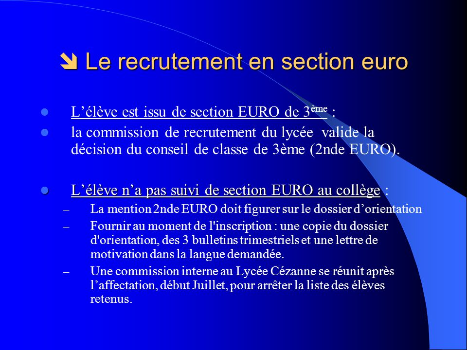  Le recrutement en section euro