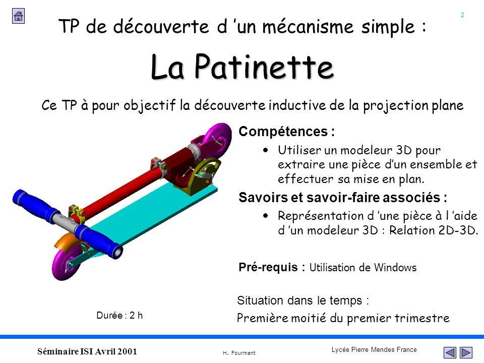 La Patinette TP de découverte d 'un mécanisme simple :