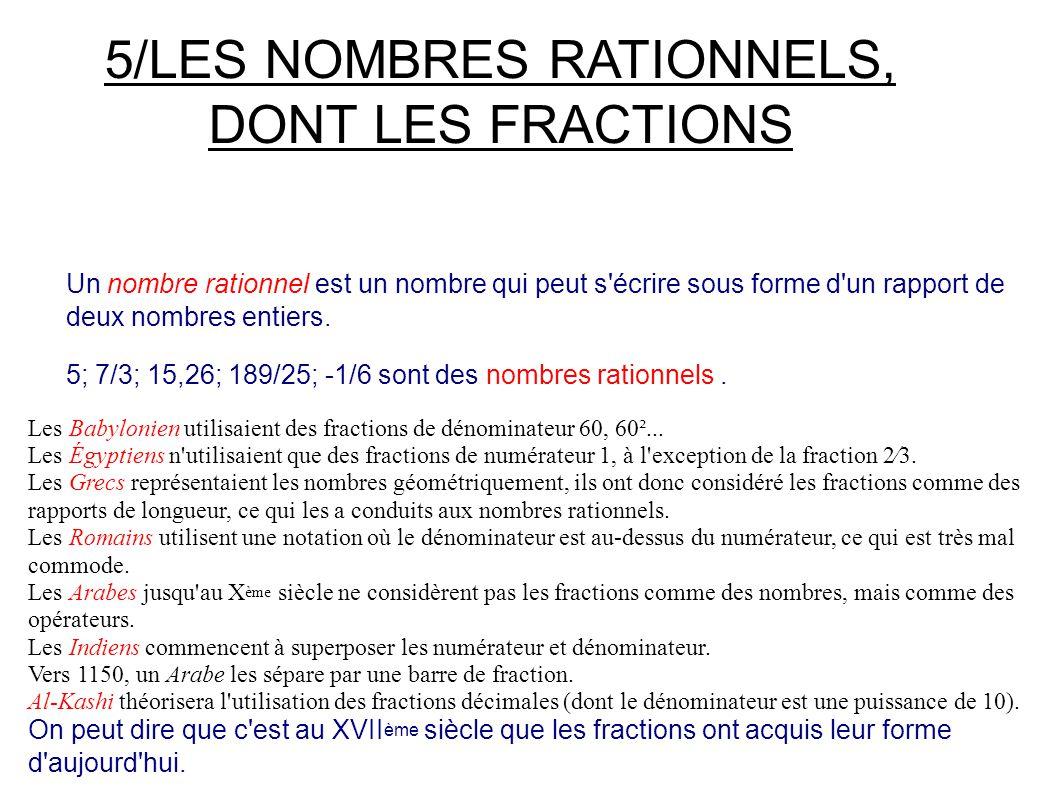 5/LES NOMBRES RATIONNELS, DONT LES FRACTIONS