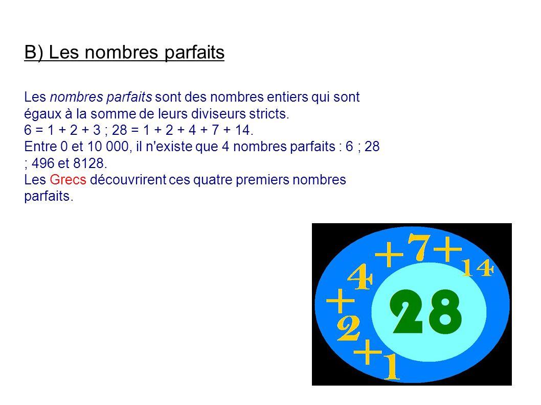 B) Les nombres parfaits