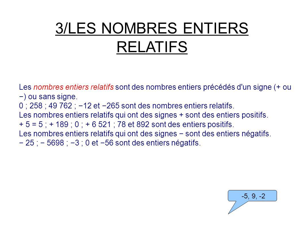 3/LES NOMBRES ENTIERS RELATIFS