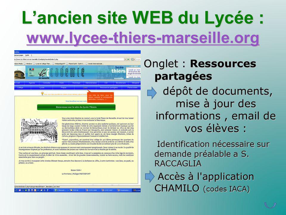 L'ancien site WEB du Lycée : www.lycee-thiers-marseille.org
