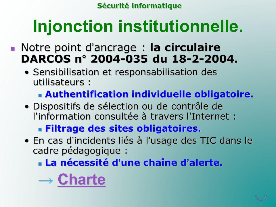Injonction institutionnelle.