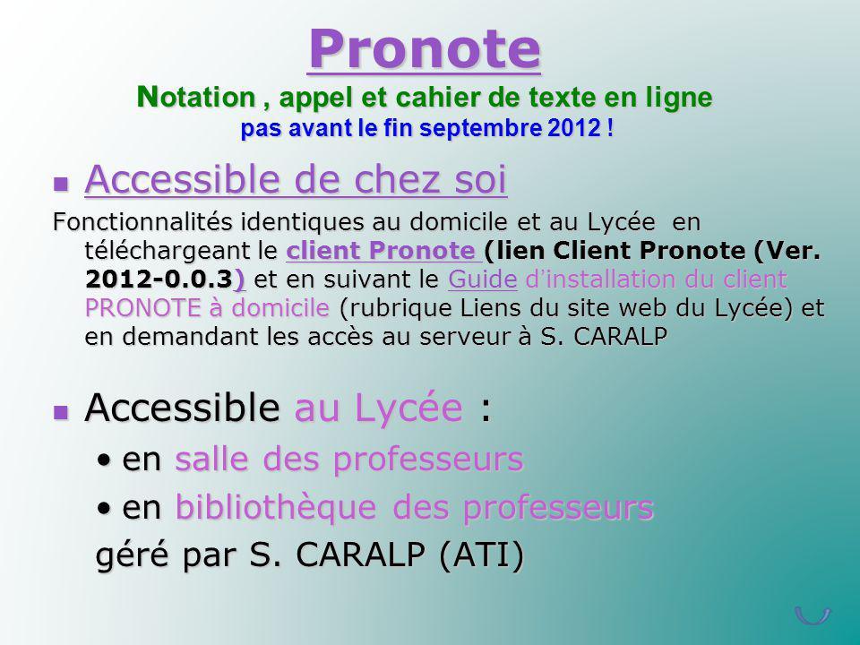 Pronote Notation , appel et cahier de texte en ligne pas avant le fin septembre 2012 !