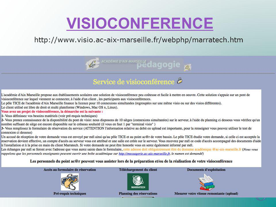 VISIOCONFERENCE http://www.visio.ac-aix-marseille.fr/webphp/marratech.htm
