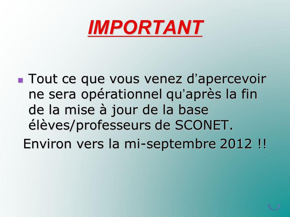 Environ vers la mi-septembre 2012 !!