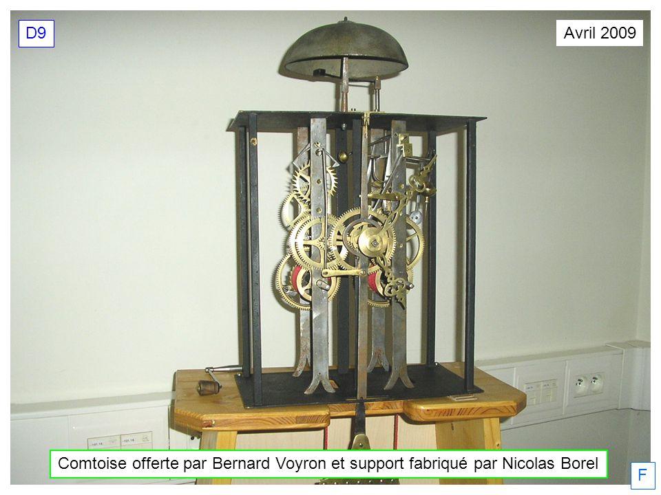 D9 Avril 2009 Comtoise offerte par Bernard Voyron et support fabriqué par Nicolas Borel F