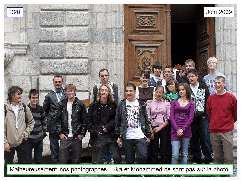 D20 Juin 2009 Malheureusement nos photographes Luka et Mohammed ne sont pas sur la photo. F