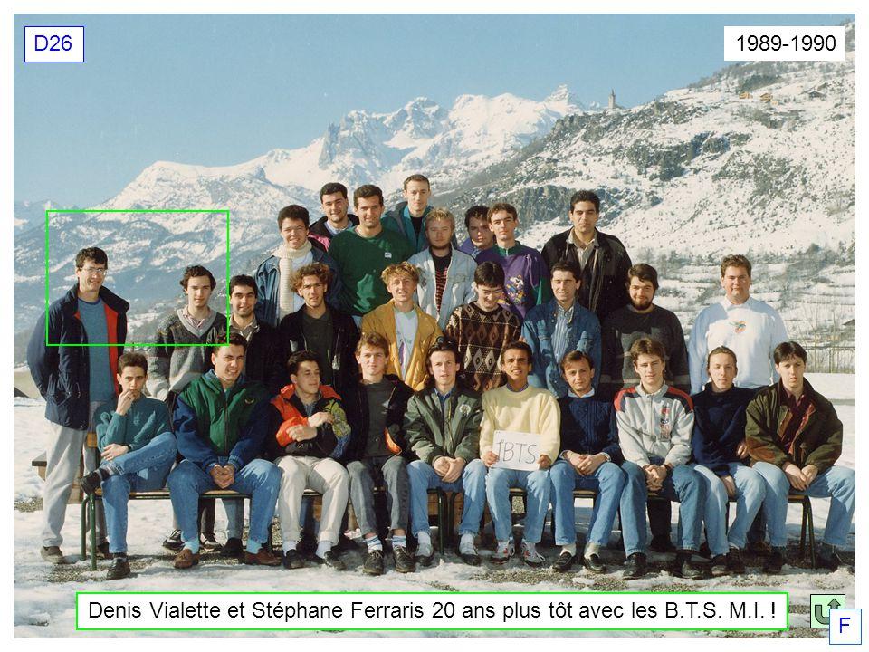 D26 1989-1990 Denis Vialette et Stéphane Ferraris 20 ans plus tôt avec les B.T.S. M.I. ! F