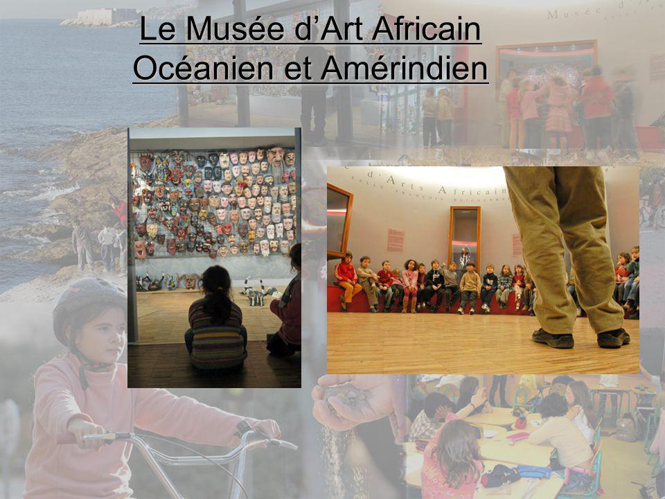 Le Musée d'Art Africain Océanien et Amérindien