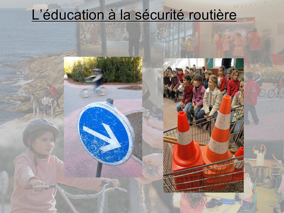 L'éducation à la sécurité routière