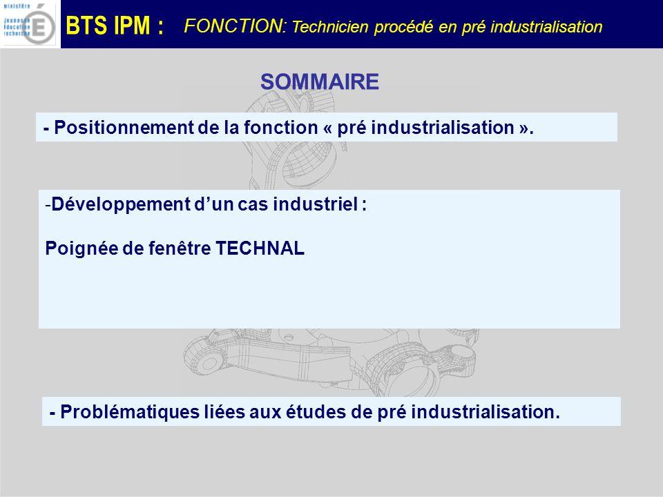 SOMMAIRE FONCTION: Technicien procédé en pré industrialisation