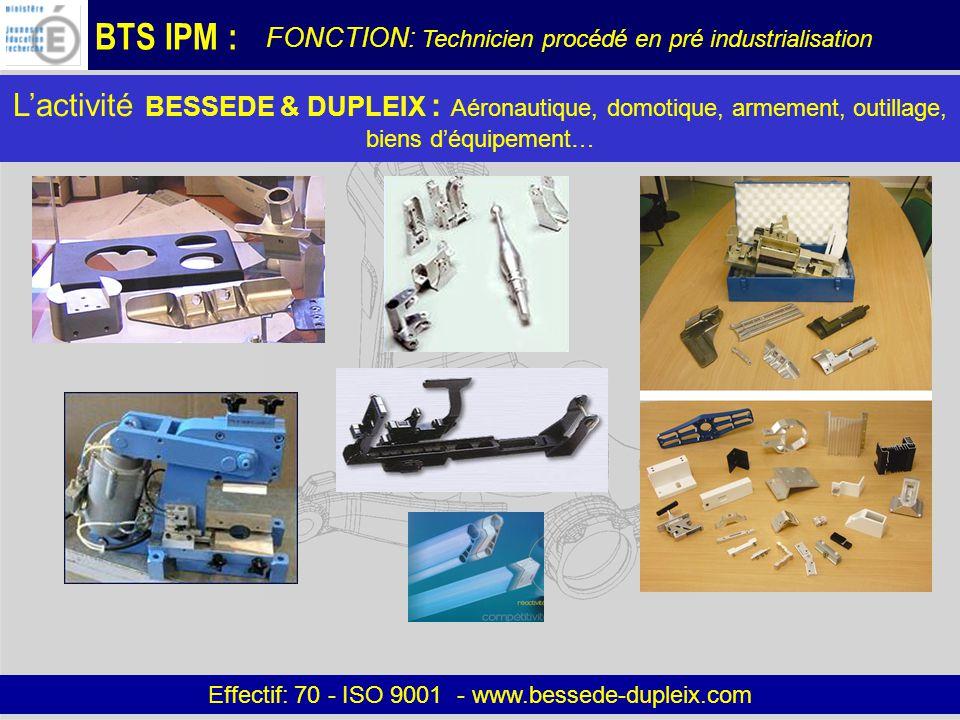 Effectif: 70 - ISO 9001 - www.bessede-dupleix.com