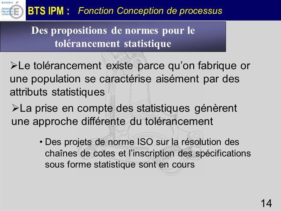Des propositions de normes pour le tolérancement statistique