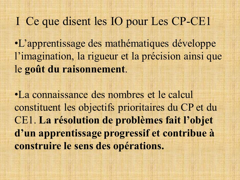 I Ce que disent les IO pour Les CP-CE1
