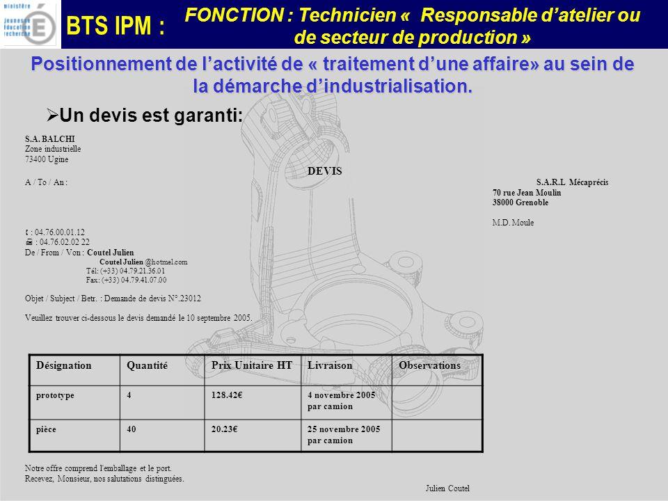 Positionnement de l'activité de « traitement d'une affaire» au sein de la démarche d'industrialisation.
